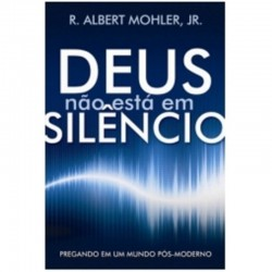 Deus Não Está em Silêncio -...