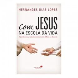 Com Jesus na Escola da Vida...
